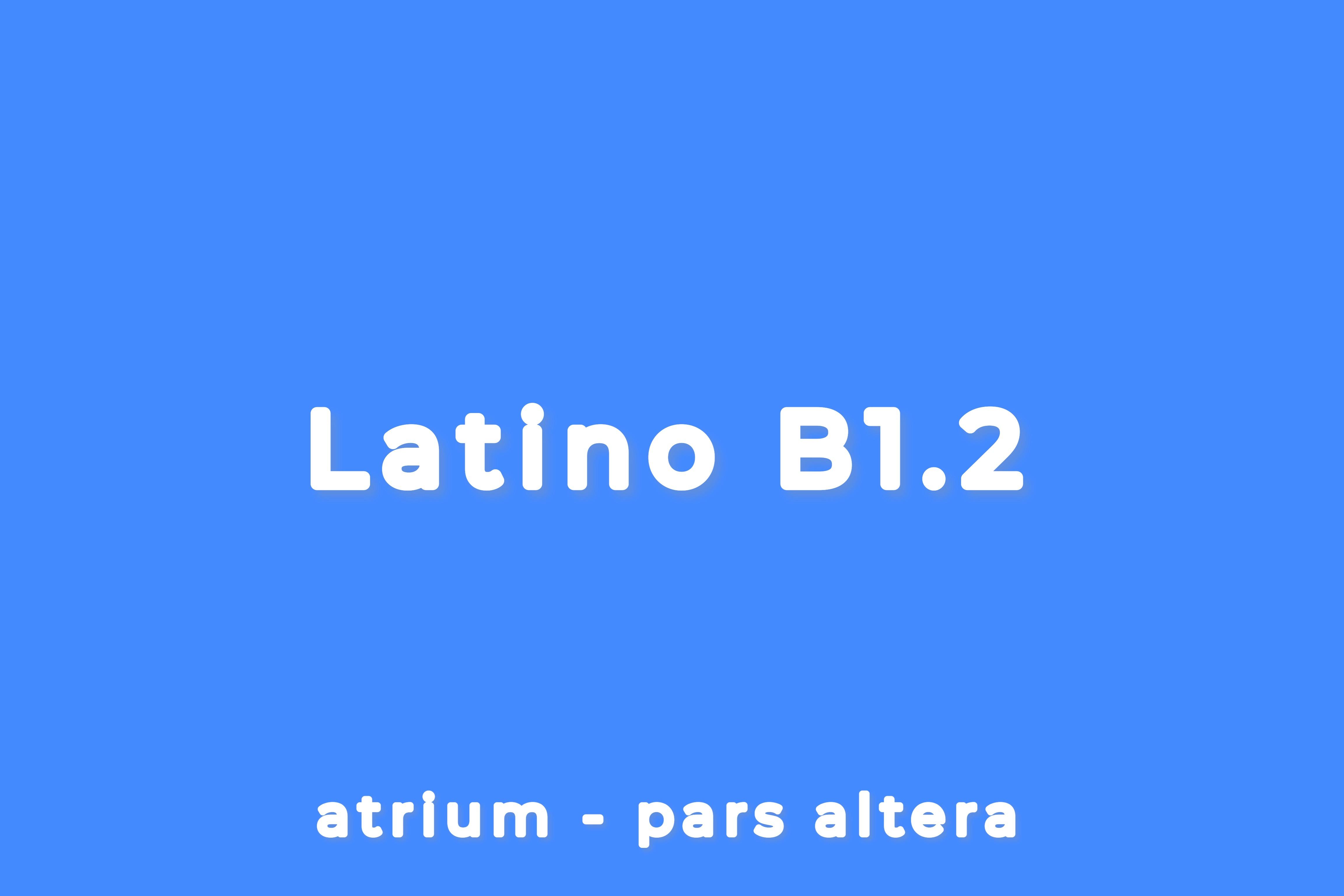 CORSO DI LATINO - LIVELLO B1.2